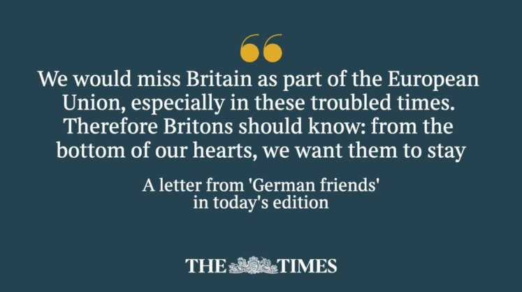 Times Letters 'German friends' urge Britain to stay in the EU